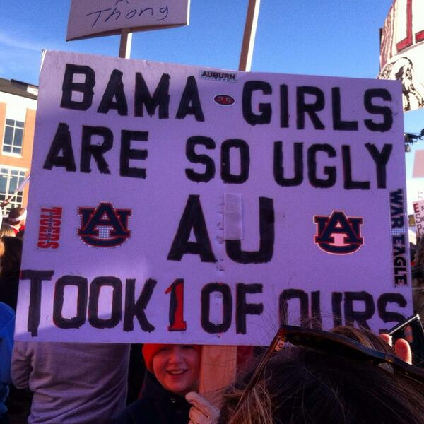 ugly bama girls Best SNARKY Signs from the College Football Weekend